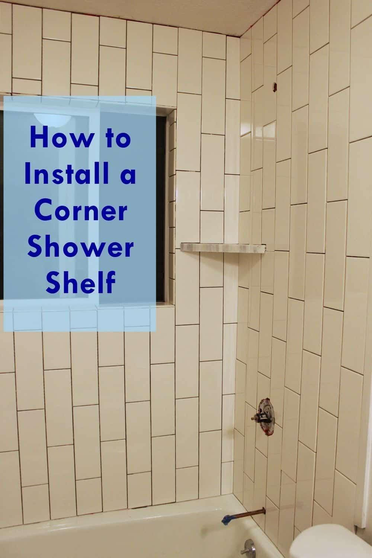 Comment carreler une douche et installer une tablette de douche d'angle
